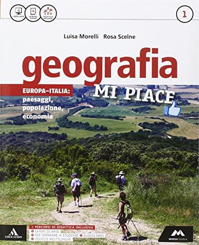 Geografia mi piace. Con Atlante-Regioni. Per la Scuola media. Con e-book. Con espansione online: 1
