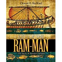 City of the Ram-Man: The Story of Ancient Mendes by Donald B. Redford (2010-07-21)