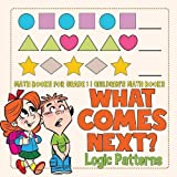 Best Baby Professor Baby Learning Books - What Comes Next? Logic Patterns - Math Books Review