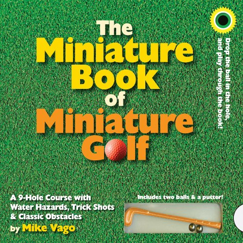 Miniature Book of Miniature Golf por Mike Vago
