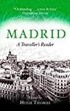 Madrid, A Traveller's Reader