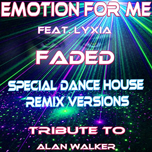 faded-feat-lixya-special-ext-house-rough-mix