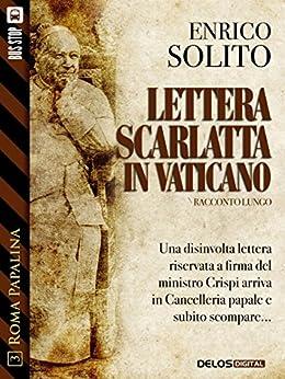 Lettera scarlatta in Vaticano (Roma Papalina) di [Enrico Solito]
