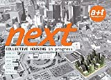 Next: Collective Housing in Progress (English and Spanish Edition) by Aurora Fern?de?ed???ndez Per (2010-04-01)