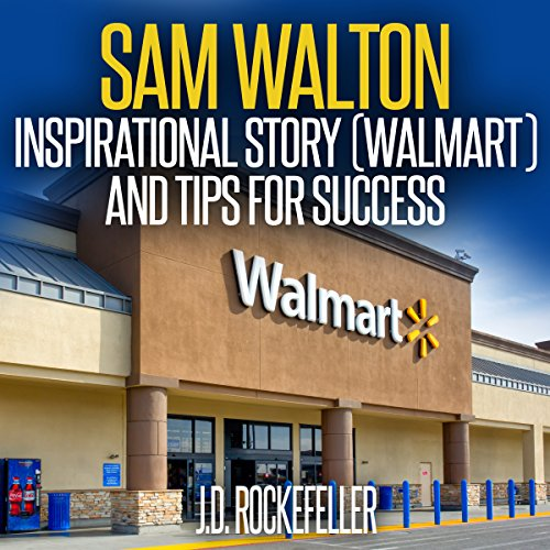 sam-walton-inspirational-story-walmart-and-tips-for-success