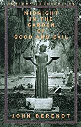 Midnight in the Garden of Good and Evil: A Savannah Story by John Berendt (1999-06-28)