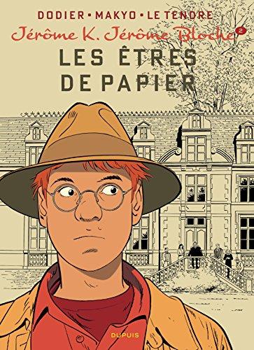 Jérôme K. Jérôme Bloche - tome 2 - LES ETRES DE PAPIER réédition