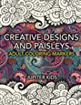 Creative Designs and Paisleys: Adult...