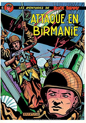 Buck Danny, tome 6 : Attaque en Birmanie