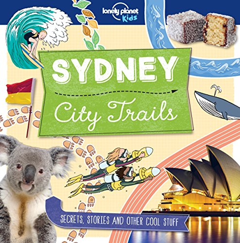 City Trails - Sydney (Lonely Planet Kids) (English Edition) por Lonely Planet Kids