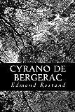 Cyrano de Bergerac - CreateSpace Independent Publishing Platform - 09/02/2013