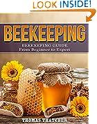 #7: Beekeeping: Beekeeping Guide from Beginner to Expert (Beekeeping, Self Sufficiency, Homesteading, Hydroponics)