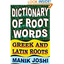 Dictionary of Root Words: Greek and Latin Roots (English Word Power Book 17)