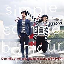 Simple comme bonjour: Domitille et Amaury chantent Jacques Prévert