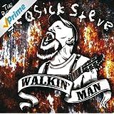 Walkin' Man - The Best Of Seasick Steve