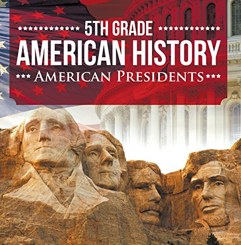 5th-grade-american-history-american-presidents-fifth-grade-books-us-presidents-for-kids-childrens-us