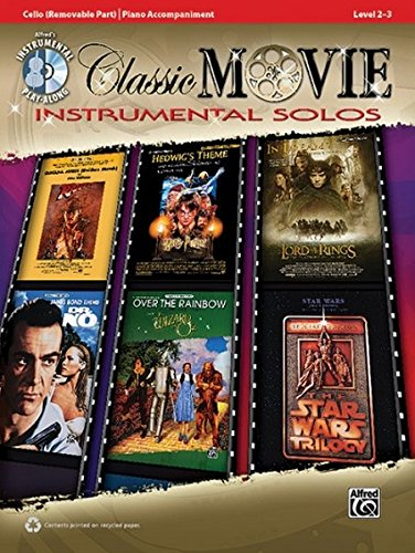 Classic Movie Instrumental Solos - Cello: Playalong / Level 2-3