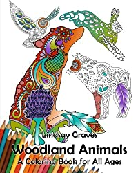 Woodland Animals: A Coloring Book for All Ages: Volume 1 (Animal Kingdom)