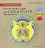 Atelier Mandalas pour éveiller la créativité des enfants
