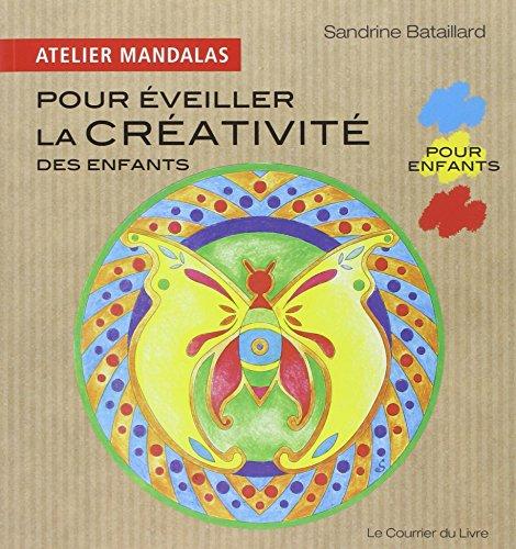 Atelier mandalas pour éveiller la créativité des enfants por Sandrine Bataillard