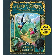The Land of Stories: 1: The Wishing Spell