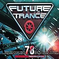 Future Trance 78 [Explicit]