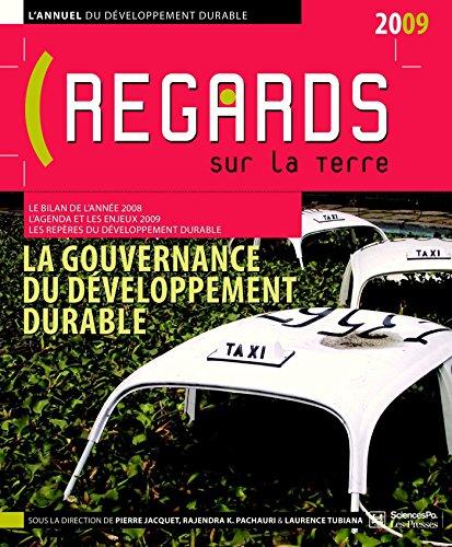 Regards sur la Terre 2009: Gouverner le développement durable