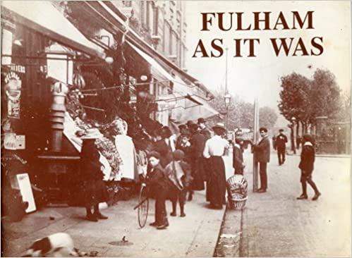 Fulham as it Was