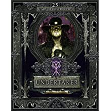 Undertaker: 25 Years of Destruction