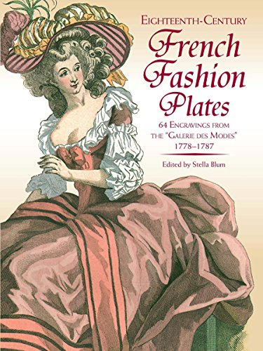 Eighteenth-Century French Fashion Plates in Full Color: