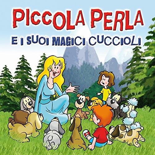 Piccola Perla e i suoi magici cuccioli  Audiolibri