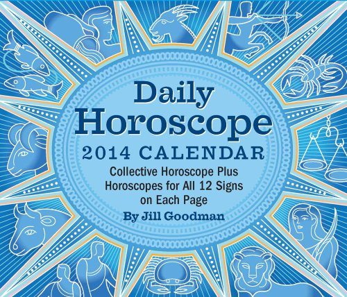 Daily Horoscope 2014 Day-to-Day Calendar: Collective Horoscope Plus Horoscopes for All 12 Signs on Each Page