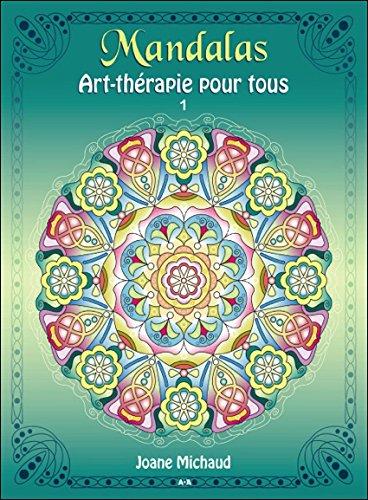 Mandalas - Art-thérapie pour tous T1