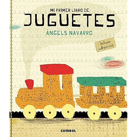 Juguetes (Mi primer libro de...) de Àngels Navarro Simon (28 feb 2013) Folleto