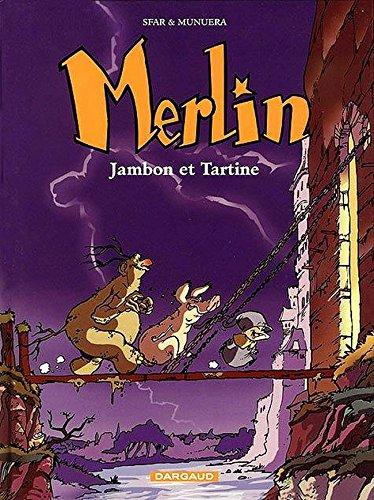 Merlin, tome 1 : Jambon et Tartine