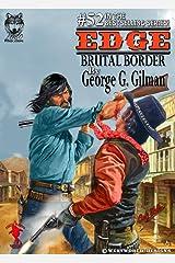 EDGE: Brutal Border Kindle Edition