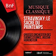Stravinsky: Le sacre du printemps (Mono Version)