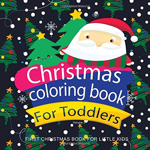 Christmas Coloring Books For Toddlers First Coloring Book For