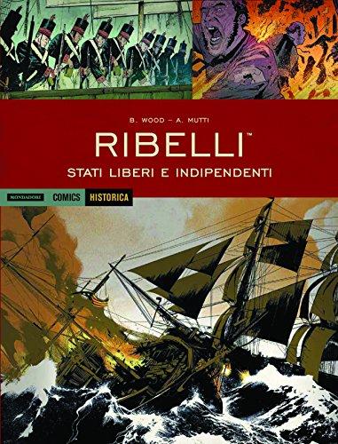 Ribelli stati liberi e indipendenti: 63