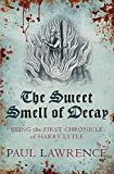 Sweet Smell of Decay, The (Harry Lytle Chronicles)