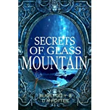 Secrets of Glass Mountain (You Say Which Way)