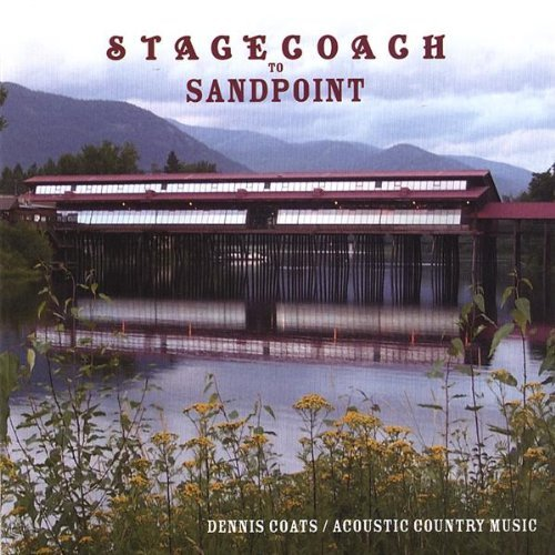 Stagecoach to Sandpoint by Dennis Coats