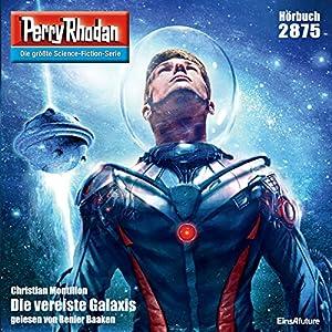 Christian Montillon - Die vereiste Galaxis (Perry Rhodan 2875)