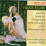Ralph Vaughan Williams: Symphony No. 5 / Valiant-for-truth / The Pilgrim Pavement / The twenty-third Psalm / Prelude and Fugue for organ -