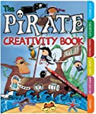 The Pirate Creativity Book: Includes Games, Fold-Out Scenes, Cut-Outs, Textures, Stickers, and Stencils (Creativity Books) by Andrea Pinnington (2011-08-01)