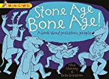 Stone Age Bone Age!: A book about prehistoric people (Wonderwise) by Mick Manning (2014-07-10)