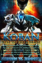 Koban: Rise of the Kobani (English Edition)