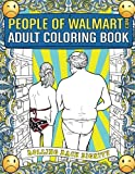 Walmart Best Deals - People of Walmart.com Adult Coloring Book: Rolling Back Dignity