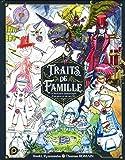 Traits de Famille - Le Bestiaire fantastique d'un père et de ses fils (1)