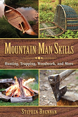 mountain-man-skills-hunting-trapping-woodwork-and-more